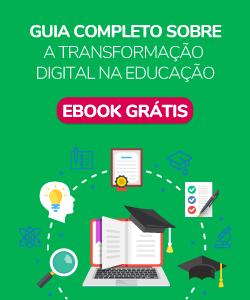 Guia completo sobre a transformação digital na educação